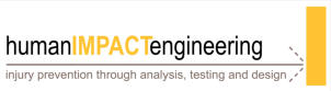 Human Impact Engineering - Injury Prevention Through Analysis, Testing and Design